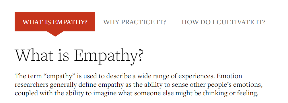 Show Empathy - Description of Empathy from Greater Good Magazine snippet.
