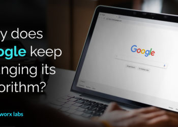Why does Google keep changing its algorithm?